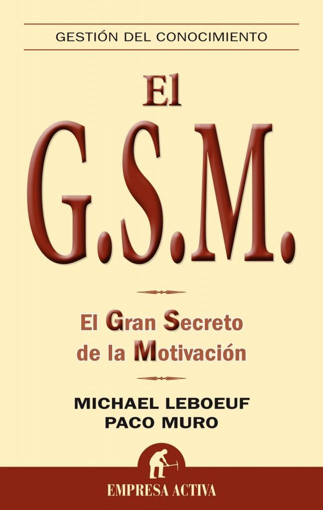 El GSM el gran secreto de la motivación